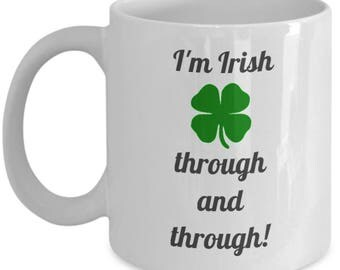 I'm Irish Through and Through