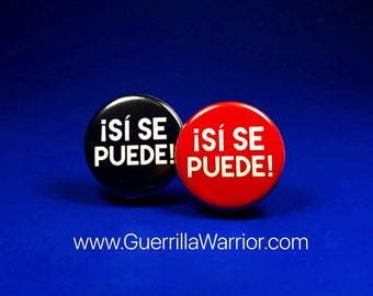 Si Se Puede (1.25 inch pin-back button)