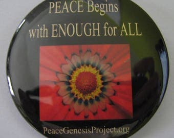 Peace Begins with Enough for All - Button