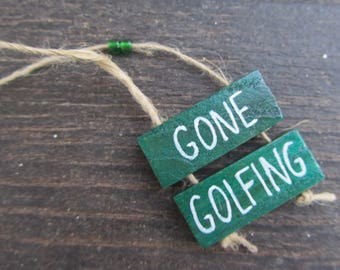 Golf Lover Giftidea - Gone Golfing - Handmade Green Wooden Sign - Handpainted - Golfplayer - Golfamateur - Golf - Wall decor - Home decor