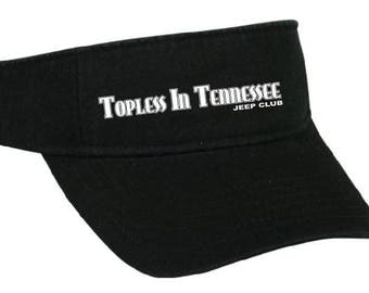 Topless In Tennessee Embroidered Visor