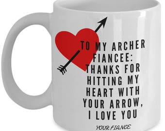 To My ARCHER FIANCEE! White Coffee Mug, Archer Fiancee's Gift, Archer Fiancee's keepsake,Archer Fiancee's present.