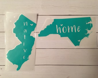 Native- home-vinyl sticker-gifts-unique gifts- states- New Jersey- North Carolina