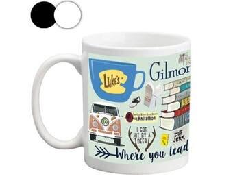 Gilmore Girls Mug, Ceramic Mug, Gilmore Mug, Standard Mug, Mugs with saying, Mugs for Women, Gift for Her, Gift for Him, Gilmore Girls Gift