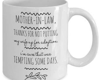 Funny Mother-In-Law Gift - Mother In Law Gifts - Mother of the Bride Gift Wife's Mother Funny MIL - Ceramic Coffee Mug Tea Cup 11oz 15oz