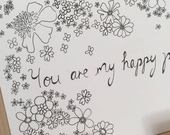 You are my happy place - Typogoraphy and Illustration- Quote