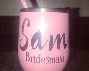 Personalized Bridesmaid Wine Tumblers