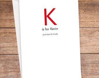 K is For... Card
