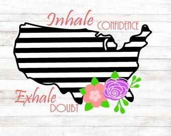Inhale Confidence Exhale Doubt, USA Flag, World Map, Inspirational Quote, Girl Boss decor