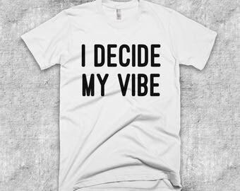 I Decide my Vibe Positivity Energy Meditation Vegan Short-Sleeve T-Shirt