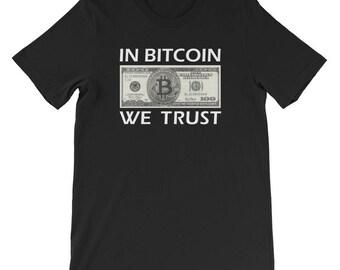 Bitcoin Shirt -IN BiTCOIN WE TRUST