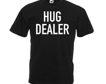 Hug Dealer Men's T Shirt