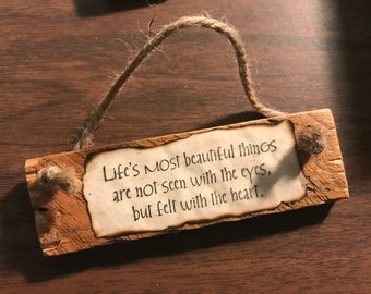 """Reclaimed wood """"Life's most beautiful things...."""" ornament"""