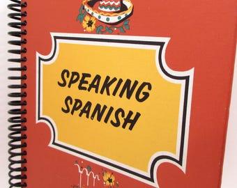 Recycled Book Journal - Speaking Spanish - Hardback Book Notebook - Spiral Notebook - Spiral Journal - Foreign Language - School