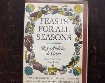 Vintage Cookbook, Feasts For All Seasons by Roy Andries de Groot, 1966 Hardcover Cook Book
