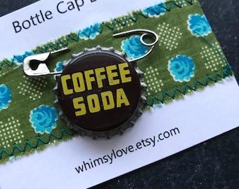 Vintage Coffee Soda Bottle Cap Badge