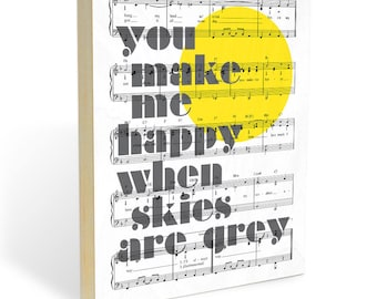 You Make Me Happy : Wood Wall Art Print - You Are My Sunshine Song Lyric and Sheet Music Wall Art - Ready to Hang Wooden Panel Wall Decor