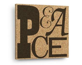 PEACE - Typography Sign Mix & Match Cork Art Tiles Or Kitchen Trivet - Wall DéCork