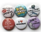 Crochet Buttons or Crochet Magnets - Great Gift for Crocheters - Funny Crochet Badges - Crochet Pins