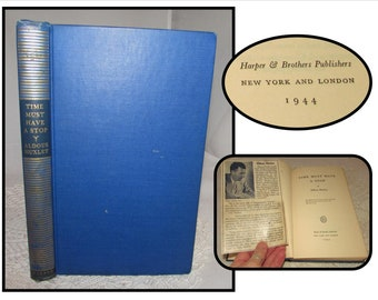Vintage Cloth Bound Hardcover Book, Time Must have a Stop by Aldous Huxley, 1944, First Edition
