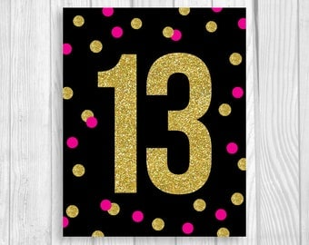 OMG Tween to Teen Printable 5x7, 8x10 Girl's 13th Thirteen Birthday Party Sign - Black, Hot Pink and Gold Glitter - Instant Download