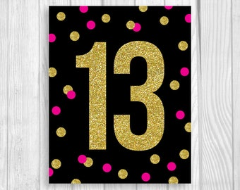 SALE OMG Tween to Teen Printable 5x7, 8x10 Girl's 13th Thirteen Birthday Party Sign - Black, Hot Pink and Gold Glitter - Instant Download