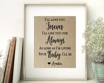 I'll Love You Forever - I'll Like You For Always - As Long As I'm Living Your Baby I'll Be | Wedding Gift for Parents of the Bride | Burlap