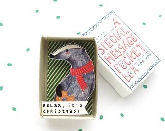 Kerst Badger - speciale zak het berichtvenster - ontspannen, het is chirstmas! -troost of cheer up vak - stockingstuffer - vakantie cadeau