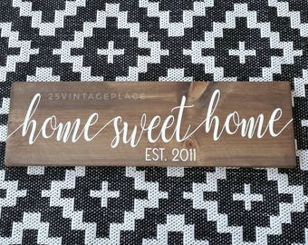 Home Sweet Home Established Sign - Wooden Sign - Painted Wood Sign - Chalk Painted Sign - Hand Lettered Sign - Housewarming Gift Sign