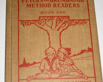 Antique (1912) School Book - The Peters and Brumbaugh Method Readers Book One - Charming Illustrations