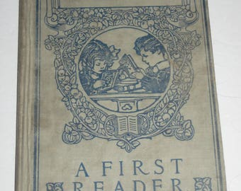 Antique (1909) School Book - The Howe Readers - A First Reader - Charming Illustrations