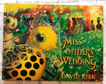 Vintage 1995 Miss Spider's Wedding By David Kirk Hardcover Book, Collectible, Gift