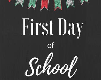 First Day of School Printable, Instant Download, Back to School, 8x10, Chalkboard Art, Back to School Sign, First Day of School Sign, School