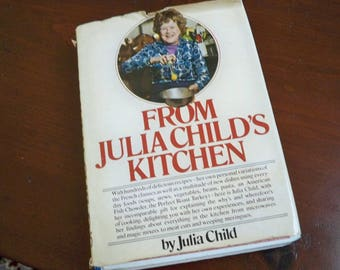 "Vintage Cookbook ""From Julia Child's Kitchen"" 1975 Julia Child French And American Cooking Classic"