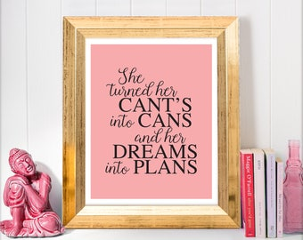 printable inspirational quote - cant's into cans - motivational art, pink typography printable decor, printable poster for girls pdf jpg