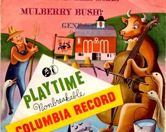 Farmer in the Dell and Mulberry Bush Gene Kelly 45 Record Playtime Nonbreakable Columbia Record