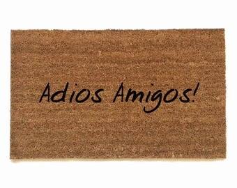 Adios Amigos! Spanish funny doormat, rude, bilingual, Mexican, doormat funny