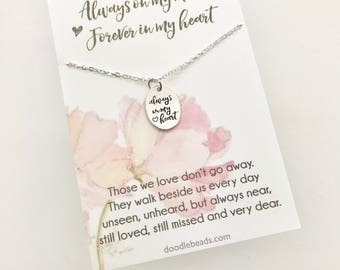 Sympathy Gift, Loss of Loved One, In Memory of gift, Remembrance Jewelry, Bereavement Jewelry, miscarriage gift, always in my heart necklace