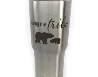 Raising My Tribe Tumbler Mom Gift Mothers Day For Mom For Her Best Mom Ever Raising My Tribe 20 oz Tumbler Gift For Mom