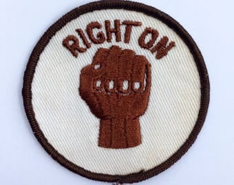 Vintage 1970s Right On Sew On Patch