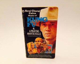 Vintage Book Kung Fu - A Praying Mantis Kills TV Series Novelization 1974 Paperback