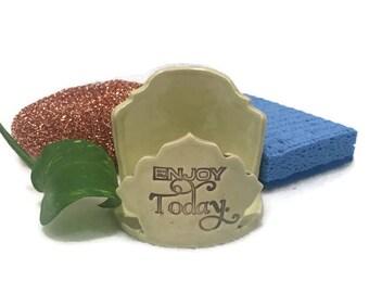 Sponge Holder - Enjoy Today - Mindful Minute