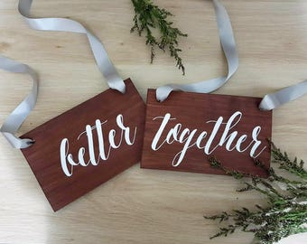Better Together matching wooden wedding chair signs, mr and mrs signs, bride and groom signs