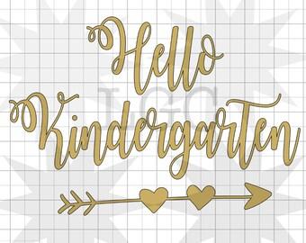 Hello Kindergarten SVG file, cutting file, instant digital download-Inclues 1 SVG file
