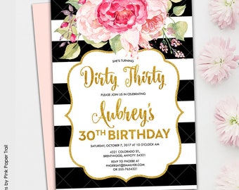 Pink Floral Glam, Black and White Stripes Gold Glitter and Floral Pink Printable Dirty Thirty Birthday Printable Invitation