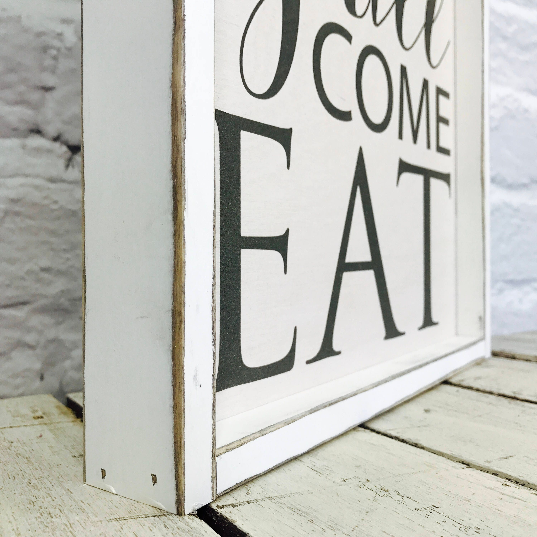 Housewarming Gift, Y\u0027all Come Eat Sign, Kitchen Decor, Farmhouse .