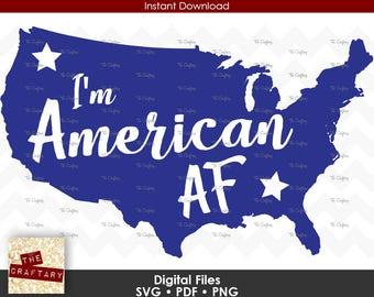 I'm American AF USA SVG Files