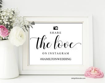 8X10 Editable Wedding Hashtag Sign Template, Instagram Sign, Share the Love, Wedding Decor, Wedding Printable, PDF Editable File, You Print