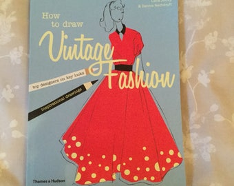 How to Draw Vintage Fashion by Celia Joicey Fashion Illustration Book