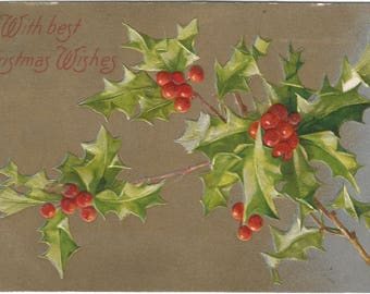 Holly Leaves and Holly Berry on Silver and Gold Gild Christmas Decoration Vintage Postcard Christmas Greetings